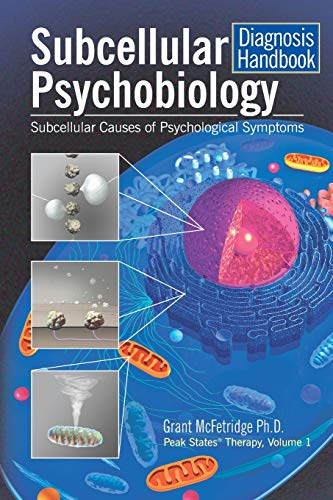 9780973468052: Subcellular Psychobiology Diagnosis Handbook: Subcellular Causes of Psychological Symptoms