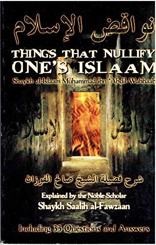 Things That Nullify One's Islaam: Abdil-Wahhaab, Shaykh al-Islaam