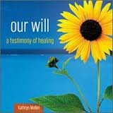 9780973492125: Our Will: A Testimony of Healing