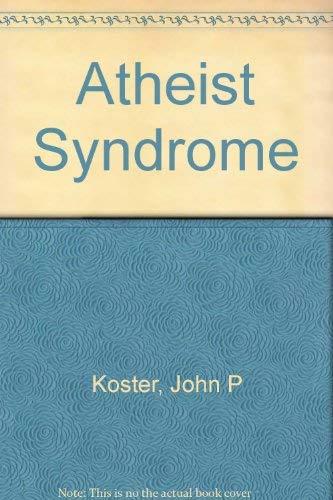 9780973497335: Atheist Syndrome