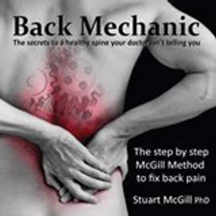 9780973501827: Back Mechanic by Dr. Stuart McGill (2015-09-30)