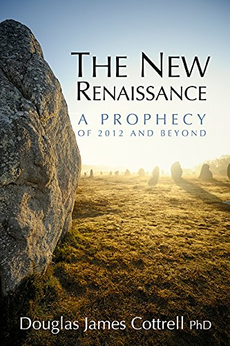 9780973506730: The New Renaissance: A Prophecy of 2012 and Beyond
