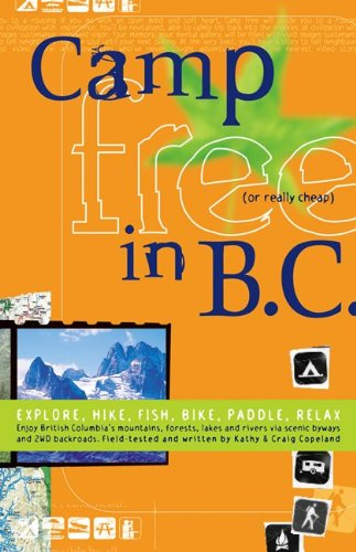 9780973509939: Camp Free in Bc