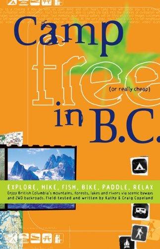 9780973509939: Camp Free in B.C.