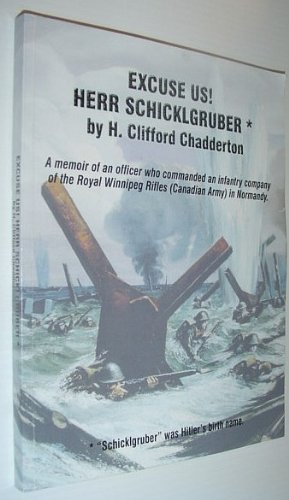 Excuse Us! (Herr Schicklgruber) *SIGNED BY AUTHOR*: h. clifford Chadderton