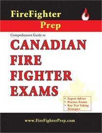 FireFighterPrep's Comprehensive Guide to Canadian Fire Fighter: Jessop, Deland; Cooper,