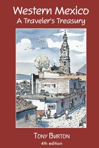 9780973519167: Western Mexico A Traveler's Treasury
