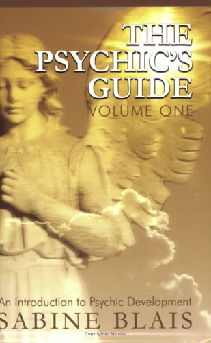 9780973520781: 1: The Psychic's Guide: An Introduction to Psychic Development (The Psychic's Guide)