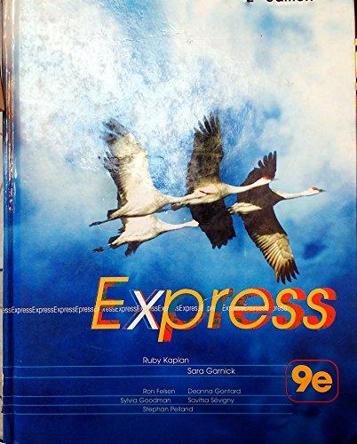 Express 9e Second (2nd) Edition: Ruby Kaplan, Sara Garnick