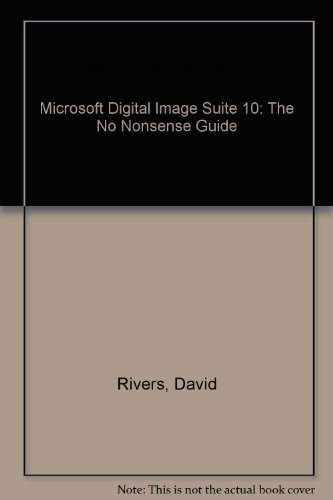MIcrosoft Digital Image Suite 10 The No: David Rivers
