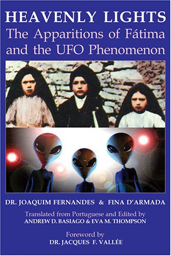 9780973534139: Heavenly Lights: The Apparitions of Fatima and the UFO Phenomenon
