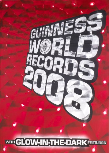 2008 Guinness World Records: GUINNESS WORLD RECORDS 2008