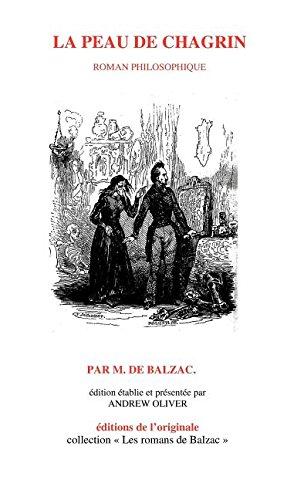 9780973554779: La Peau de Chagrin (Romans de Blazac: Novelle Edition Conforme Au Texte de) (French Edition)
