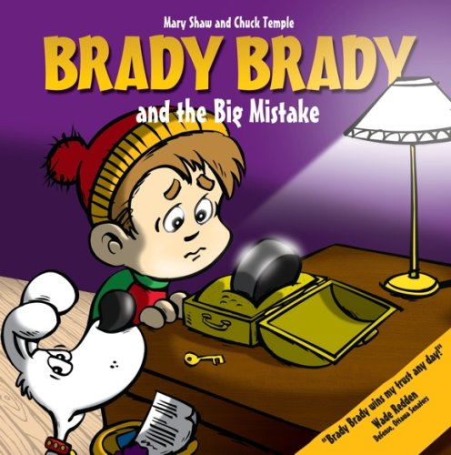 9780973555745: Brady Brady And the Big Mistake