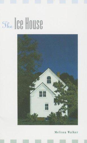The Ice House: Melissa Walker