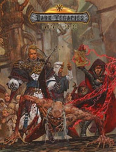 Dark Legacies Campaign Guide (RSP002): Yuval Kordov; Matthew Ruane; Duane Wheatcroft