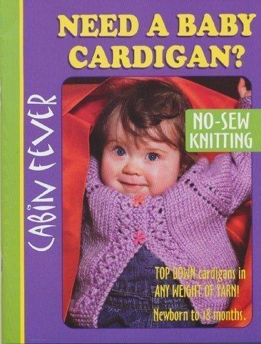 9780973565768: Need a Baby Cardigan?