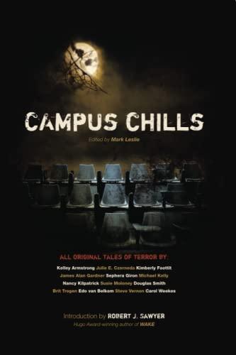 9780973568813: Campus Chills