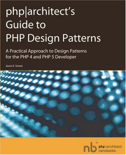9780973589825: php|architect's Guide to PHP Design Patterns