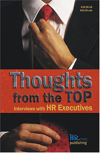 9780973590319: Thoughts from the Top: Interviews with HR Executives