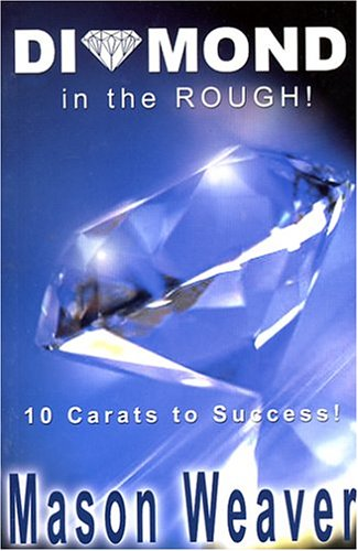 9780973618716: Diamond in the Rough!