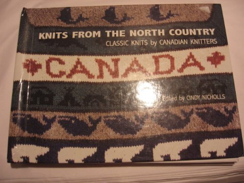 Knits From The North Country Classic Knits: Nicholls, Cindy