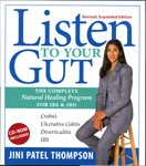 9780973633245: Listen to Your Gut: The Complete Natural Healing Program for IBS & IBD, Revised Edition