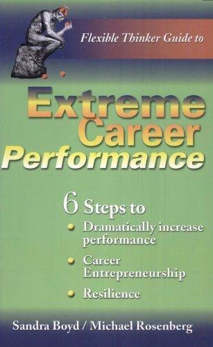 9780973636109: Extreme Career Performance