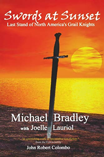 Swords at Sunset: Last Stand of North America's Grail Knights: Michael Bradley