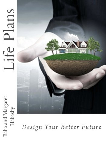 9780973649352: Life Plans: Design Your Better Future