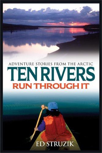 Ten Rivers Run Through It