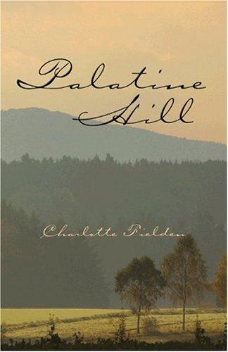 Palatine Hill: Fielden, Charlotte