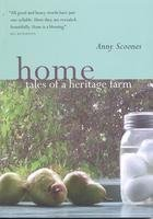 9780973688207: Home : Tales of a Heritage Farm