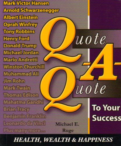 Quote a Quote to Your Success: Michael Ruge