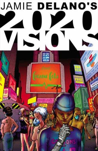 9780973703993: Jamie Delano's 2020 Visions