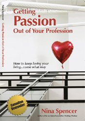 9780973710205: Getting Passion Out of Your Profession