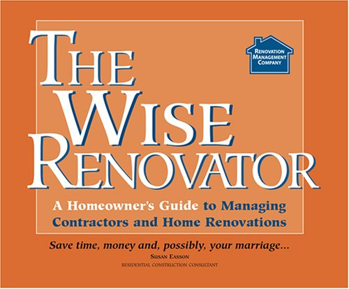 The Wise Renovator: Susan Easson