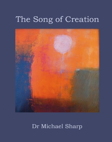 9780973740165: The Song of Creation : The Book of Genesis, The Story of Creation