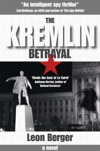 9780973749755: The Kremlin Betrayal