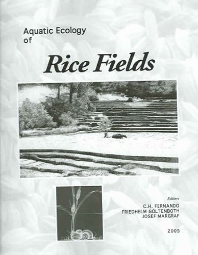 Aquatic Ecology Of Rice Fields: A Global Perspective