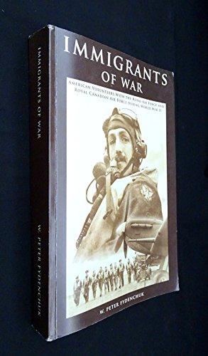 9780973752304: Immigrants of War