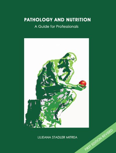 Pathology and Nutrition A Guide for Professionals: Lilieana Stadler Mitrea