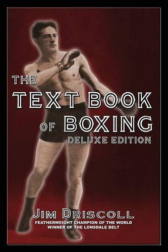 9780973769821: The Text Book of Boxing: The Deluxe Edition