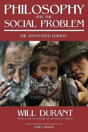 9780973769869: Philosophy and the Social Problem: The Annotated Edition