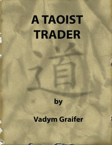 9780973779653: A Taoist Trader