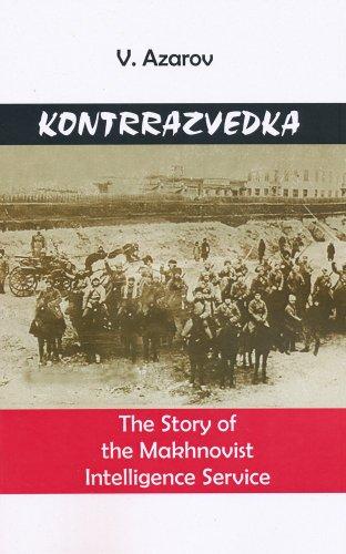 9780973782721: Kontrrazvedka: The Story of the Makhnovist Intelligence Service