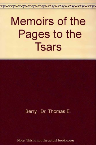 9780973783919: Memoirs of the Pages to the Tsars