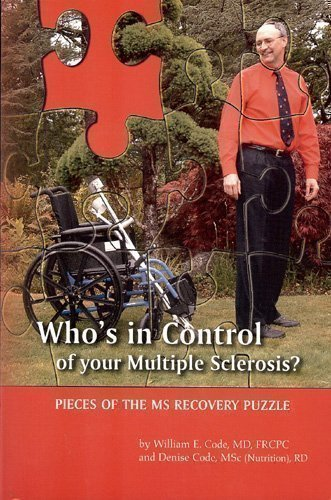 9780973791808: Who's in Control of Your Multiple Sclerosis?: Pieces of the MS Recovery Puzzle