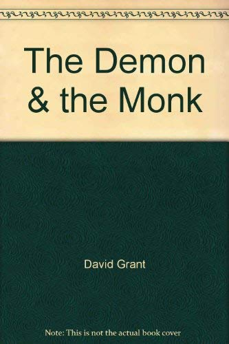 9780973792409: The Demon & the Monk