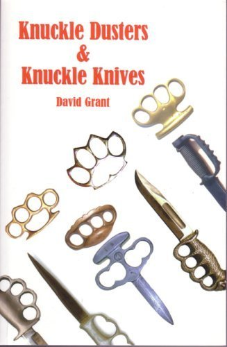 9780973792416: Knuckle Dusters & Knuckle Knives